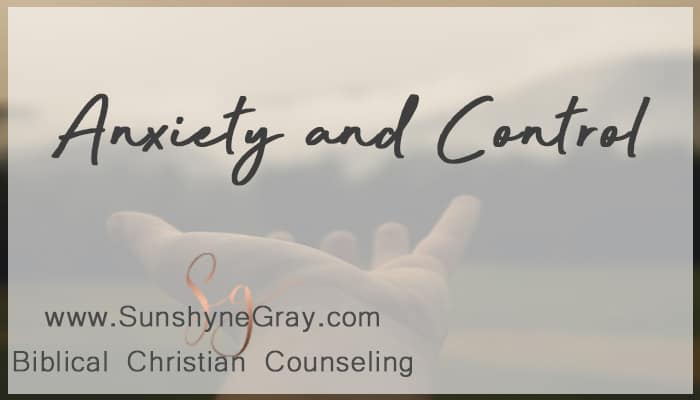 anxiety and controlling behavior
