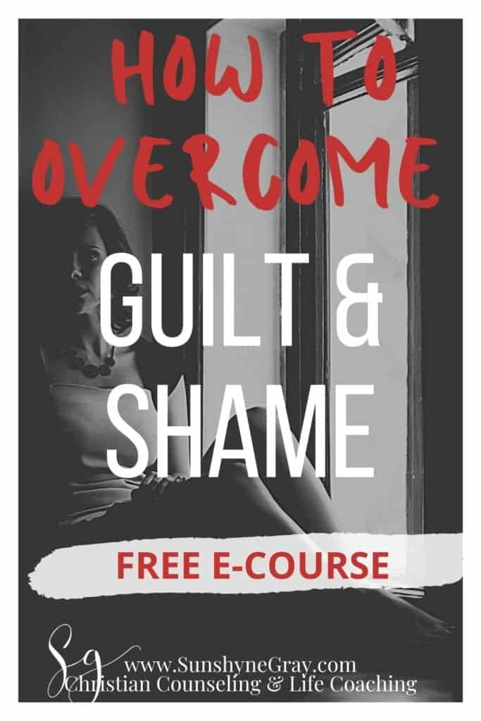 how to overcome guilt and shame