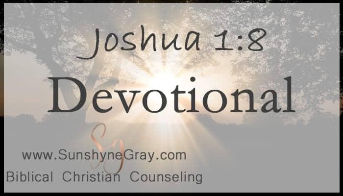 joshua 1:8 scripture devotion