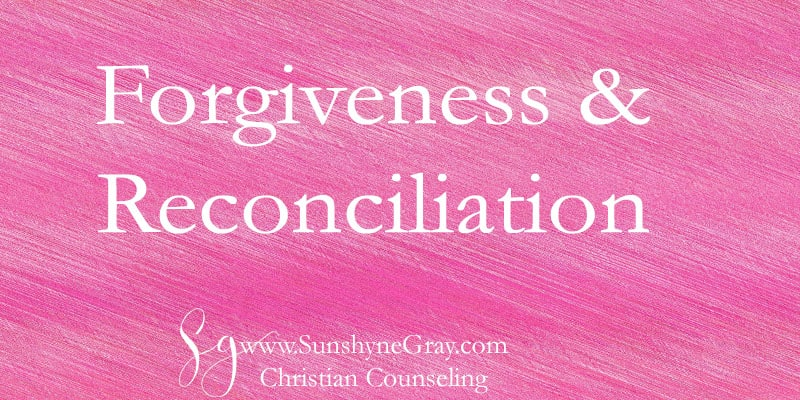 reconciliation and forgiveness
