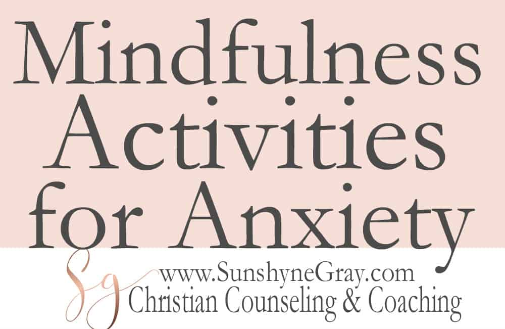Mindfulness activites for anxiety