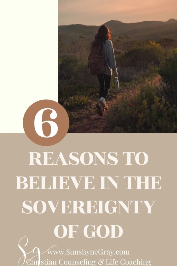title reasons to believe in the sovereignty of God