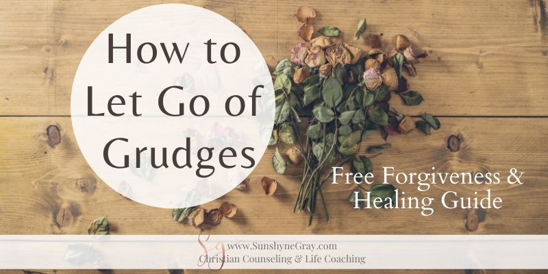 title: how to let go of grudges free guide