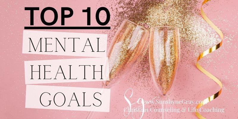 title top 10 mental health goals