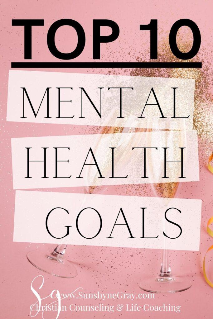 title top ten mental health goals