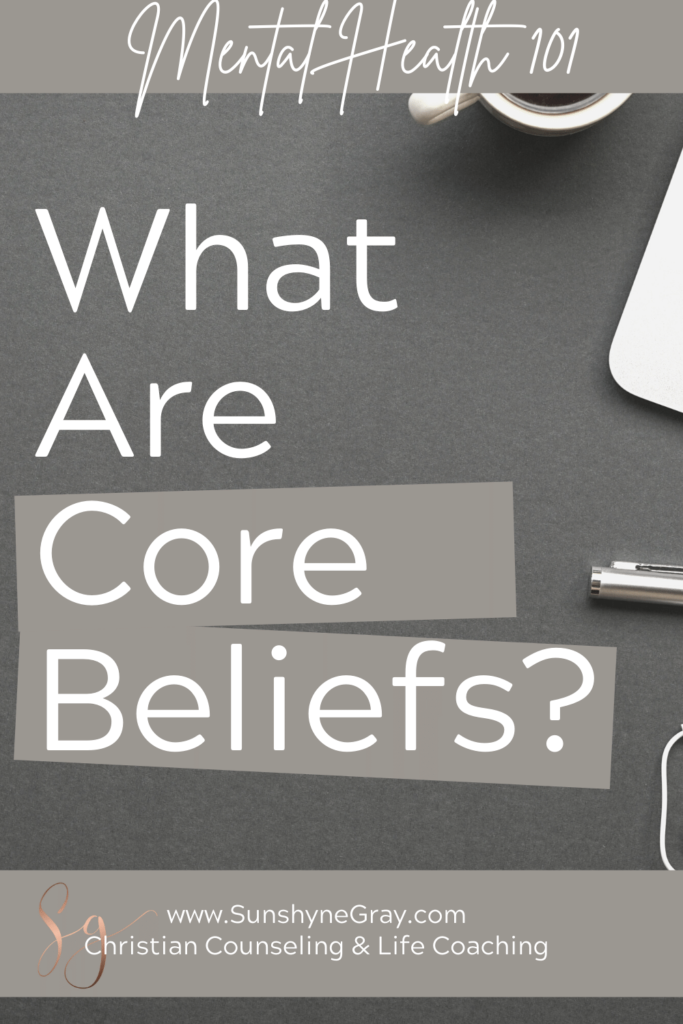 title: what are core beliefs